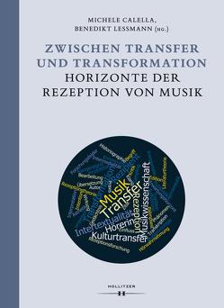 Zwischen Transfer und Transformation von Calella,  Michele, Engel,  Cora, Leßmann,  Benedikt