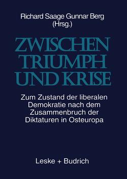 Zwischen Triumph und Krise von Berg,  Gunnar, Saage,  Richard