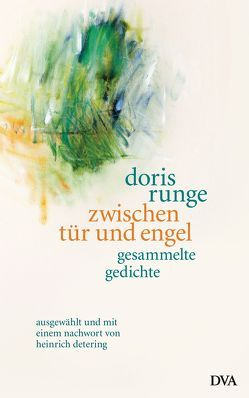 zwischen tür und engel von Runge,  Doris