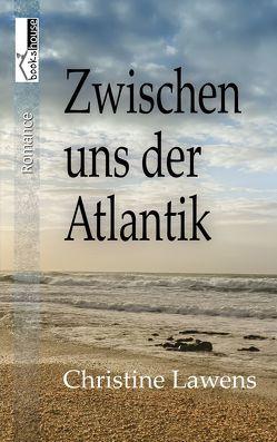 Zwischen uns der Atlantik von Lawens,  Christine
