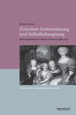 Zwischen Unterordnung und Selbstbehauptung von Auge,  Oliver, Greinert,  Melanie