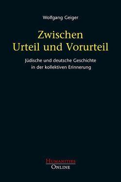 Zwischen Urteil und Vorurteil von Geiger,  Wolfgang