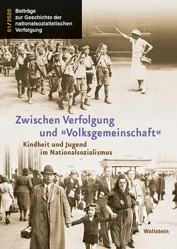 Zwischen Verfolgung und »Volksgemeinschaft« von Wagner,  Jens-Christian