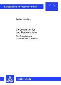 Zwischen Verriss und Bestsellertum von Hamburg, Andrea