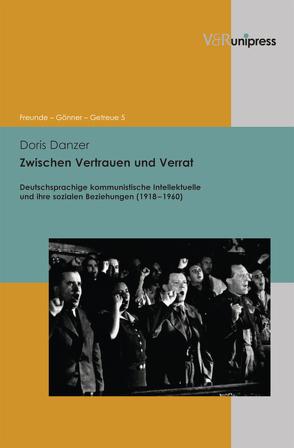 Zwischen Vertrauen und Verrat von Asch,  Ronald G., Dabringhaus,  Sabine, Danzer,  Doris, Gander,  Hans Helmuth