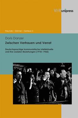 Zwischen Vertrauen und Verrat von Danzer,  Doris