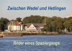 Zwischen Wedel und Hetlingen – Bilder eines Spaziergangs (Tischkalender 2019 DIN A5 quer) von Springer,  Heike