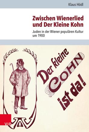 Zwischen Wienerlied und Der Kleine Kohn von Brenner,  Michael, Hödl,  Klaus, Rohrbacher,  Stefan