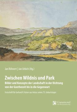 Zwischen Wildnis und Park von Röhnert,  Jan, Urbich,  Jan