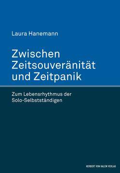Zwischen Zeitsouveränität und Zeitpanik von Hanemann,  Laura