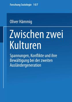 Zwischen zwei Kulturen von Hämmig,  Oliver