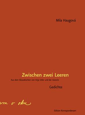 Zwischen zwei Leeren von Haugová,  Mila, Utler,  Anja