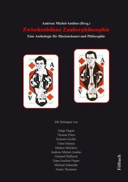Zwischenbilanz Zauberphilosophie von Michel-Andino,  Andreas