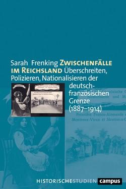 Zwischenfälle im Reichsland von Frenking,  Sarah