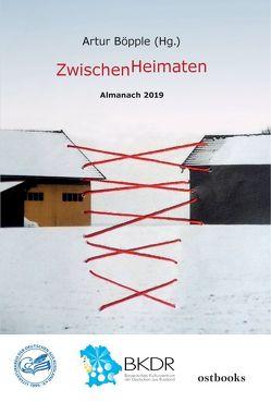 ZwischenHeimaten von Böpple (Hg.),  Artur