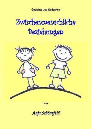 Zwischenmenschliche Beziehungen von Schönefeld,  Anja