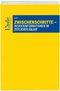 Zwischenschritte – Insider-Informationen im zeitlichen Ablauf von Barth,  Thomas