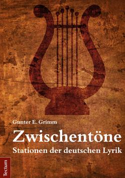 Zwischentöne von Grimm,  Gunter E.