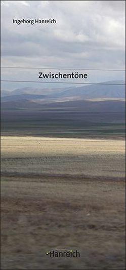 Zwischentöne von Hanreich,  Ingeborg, Hovsepian,  Rafik