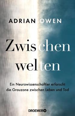 Zwischenwelten von Owen,  Adrian, Stadler,  Harald
