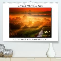 Zwischenzeiten – Zeiten zwischen Tag und Nacht (Premium, hochwertiger DIN A2 Wandkalender 2021, Kunstdruck in Hochglanz) von Roder,  Peter