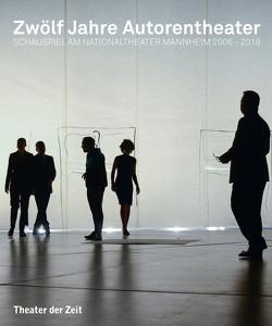 Zwölf Jahre Autorentheater von Brux,  Ingoh, Kosminski,  Burkhard C.