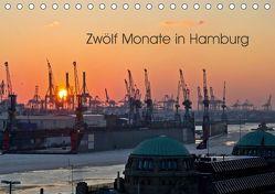 Zwölf Monate in Hamburg (Tischkalender 2019 DIN A5 quer) von Caladoart