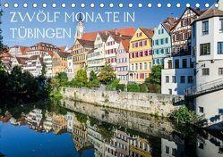 Zwölf Monate in Tübingen (Tischkalender 2019 DIN A5 quer) von Caladoart