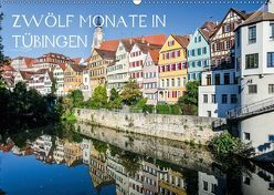 Zwölf Monate in Tübingen (Wandkalender 2019 DIN A2 quer) von Caladoart