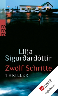 Zwölf Schritte von Giger,  Ursula, Schamberger,  Angela, Sigurdardóttir,  Lilja