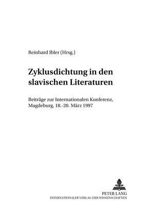 Zyklusdichtung in den slavischen Literaturen von Ibler,  Reinhard