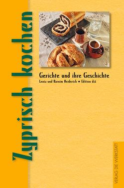 Zyprisch kochen von Heiderich,  Barnim, Heiderich,  Lenia