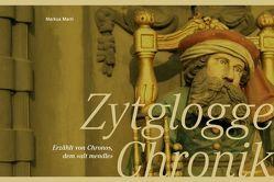Zytglogge Chronik von Marti,  Markus