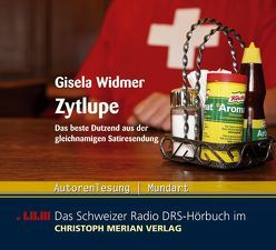 Zytlupe von Widmer,  Gisela